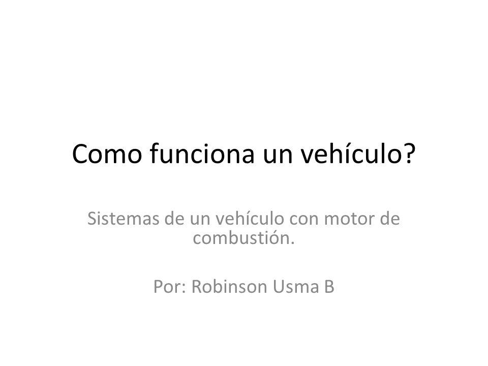 Como funciona un vehículo