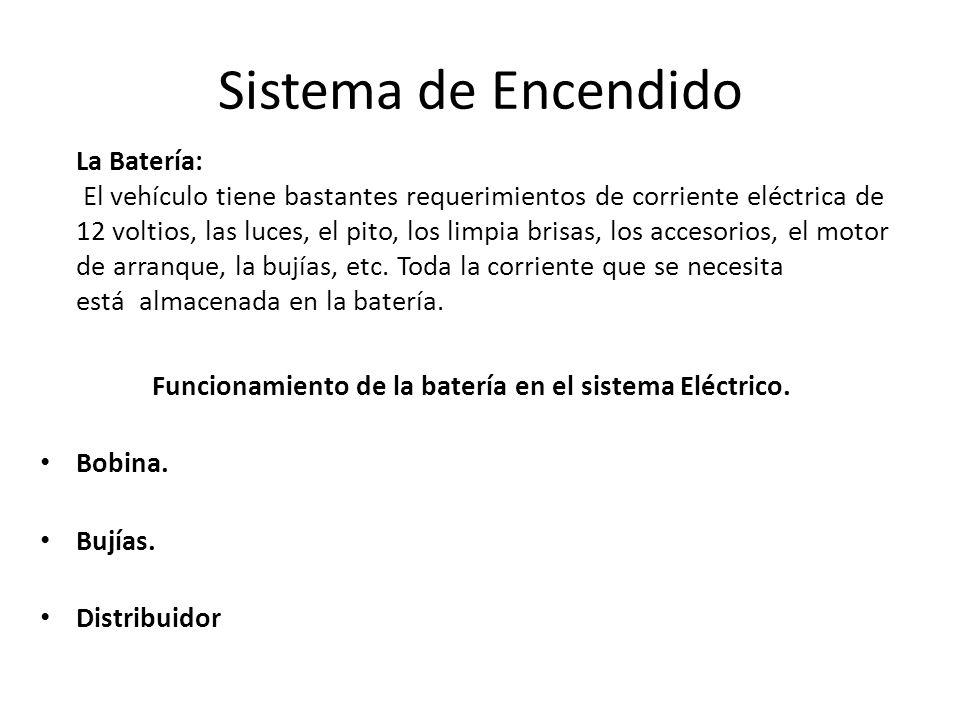 Funcionamiento de la batería en el sistema Eléctrico.