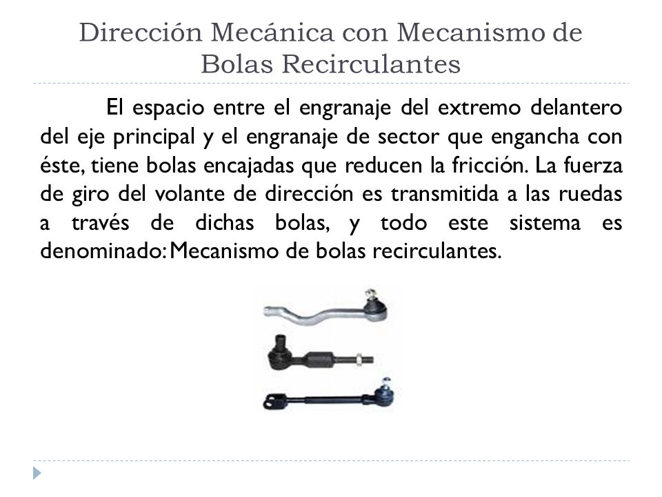 Dirección Mecánica con Mecanismo de Bolas Recirculantes