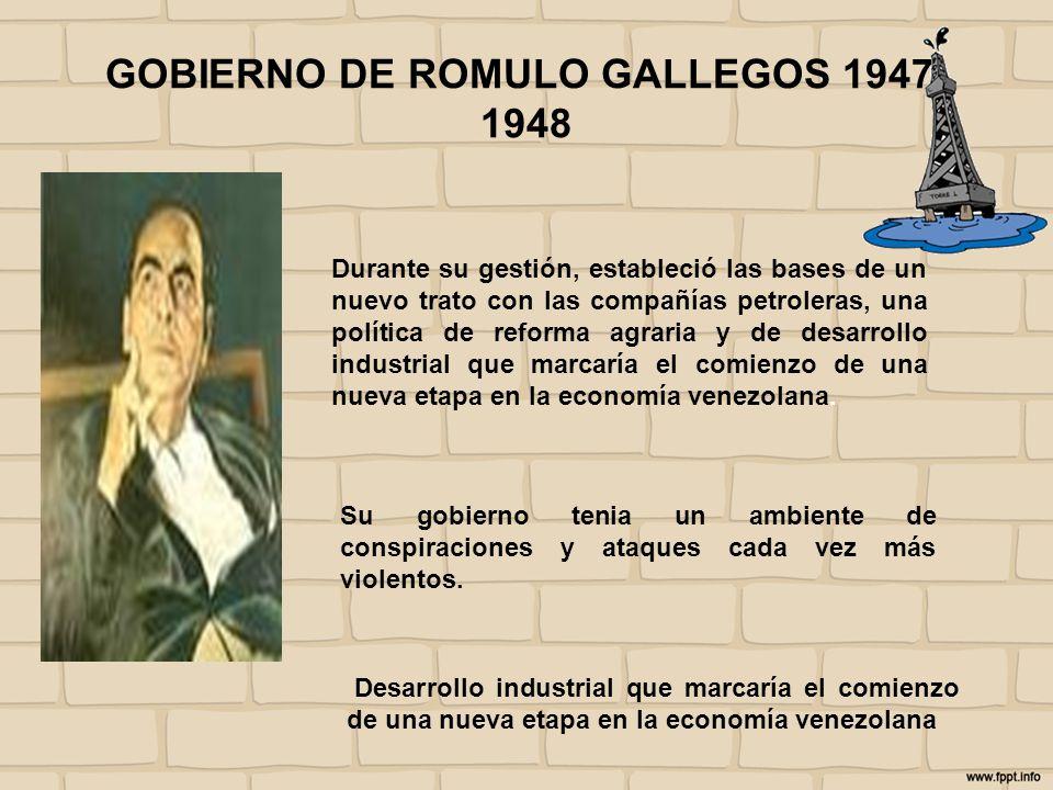 GOBIERNO DE ROMULO GALLEGOS 1947-1948