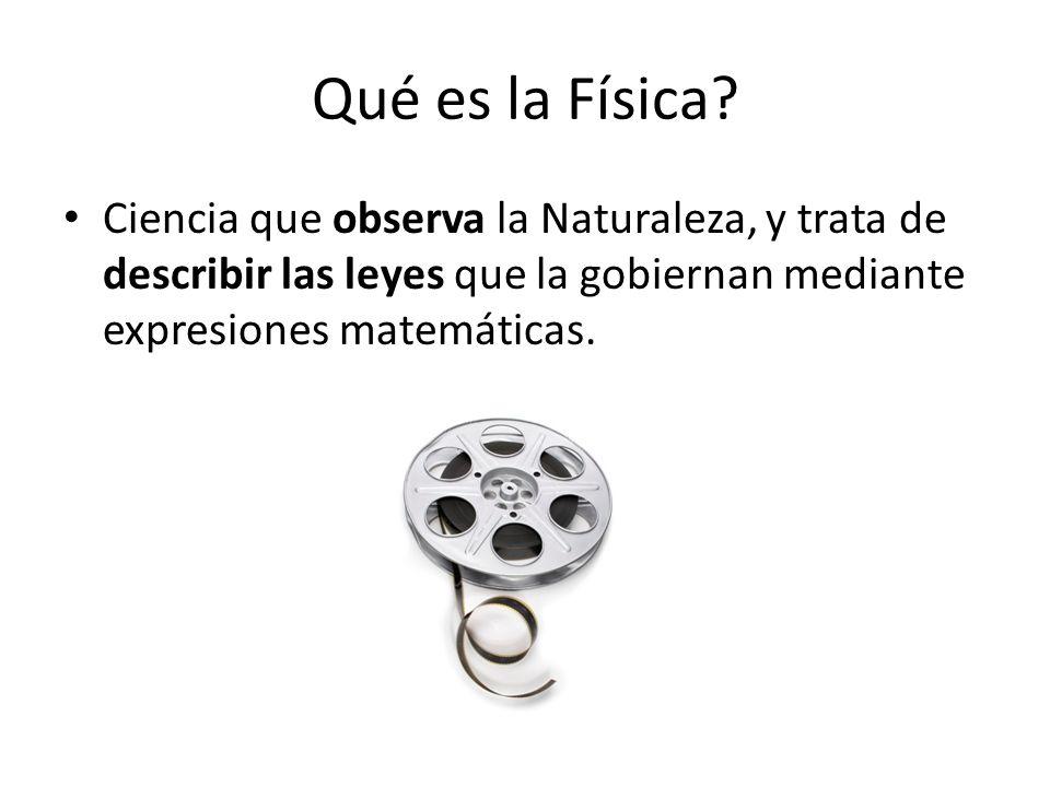 Qué es la Física.