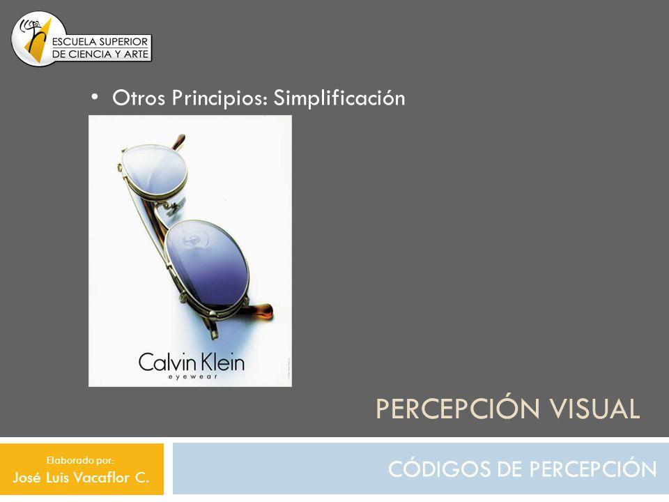 Percepción visual Otros Principios: Simplificación