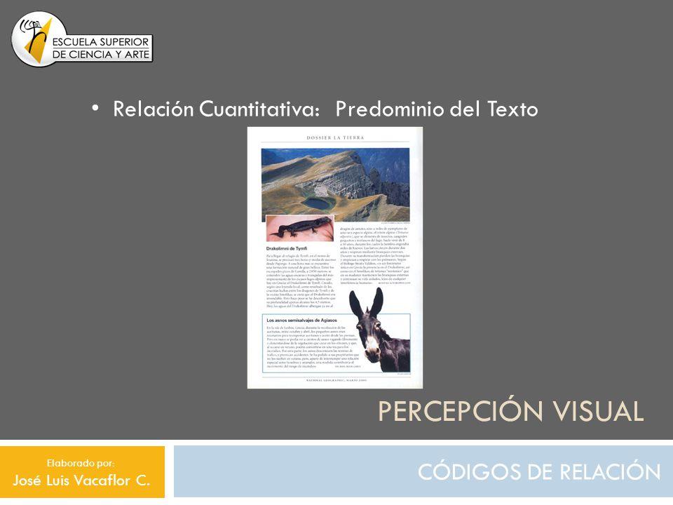 Percepción visual Relación Cuantitativa: Predominio del Texto