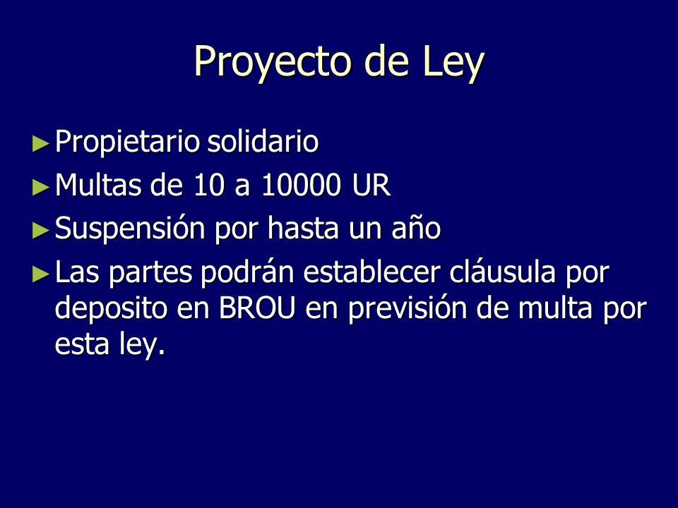 Proyecto de Ley Propietario solidario Multas de 10 a 10000 UR