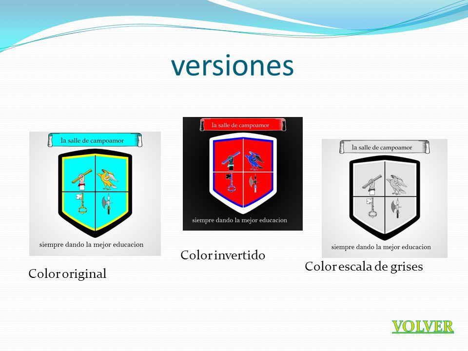 versiones Color invertido Color escala de grises Color original VOLVER