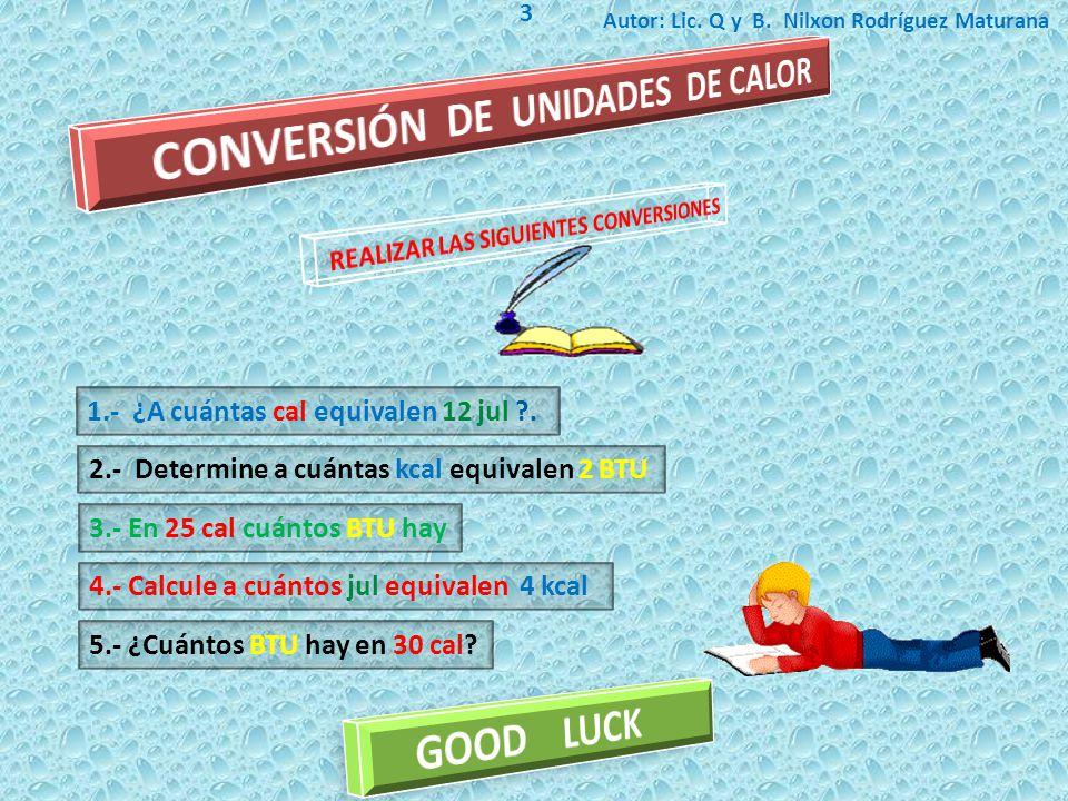 CONVERSIÓN DE UNIDADES DE CALOR