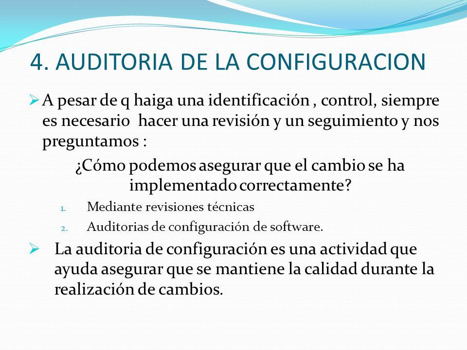4. AUDITORIA DE LA CONFIGURACION