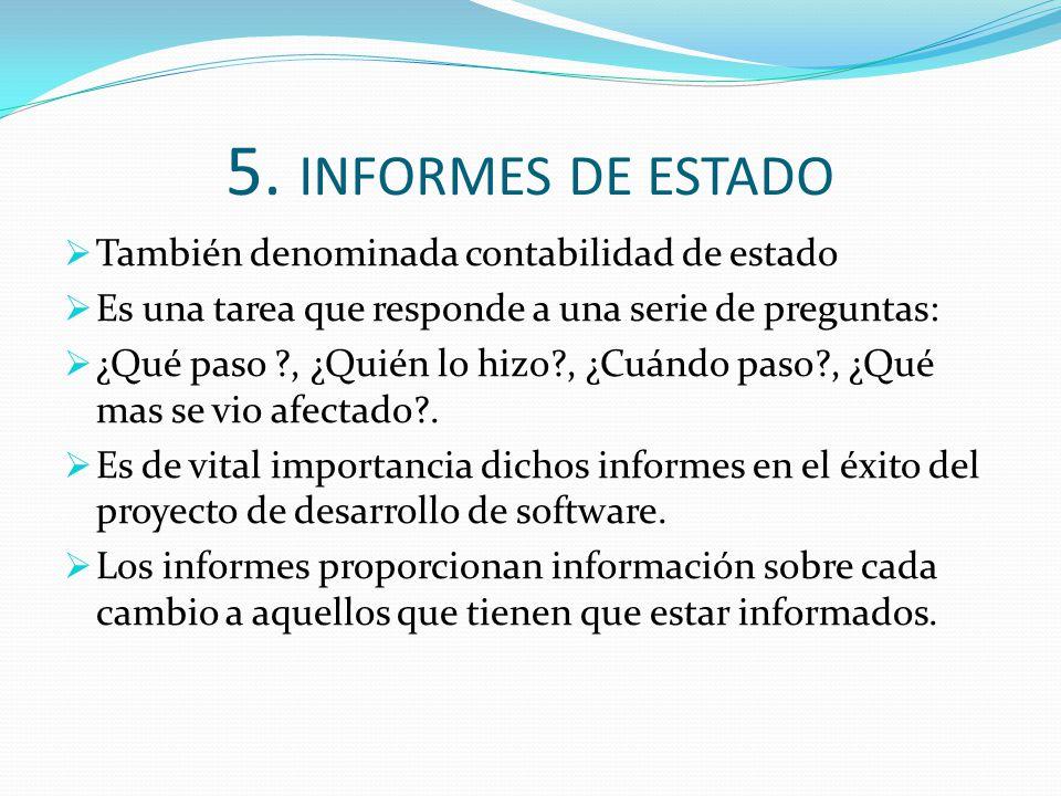 5. INFORMES DE ESTADO También denominada contabilidad de estado