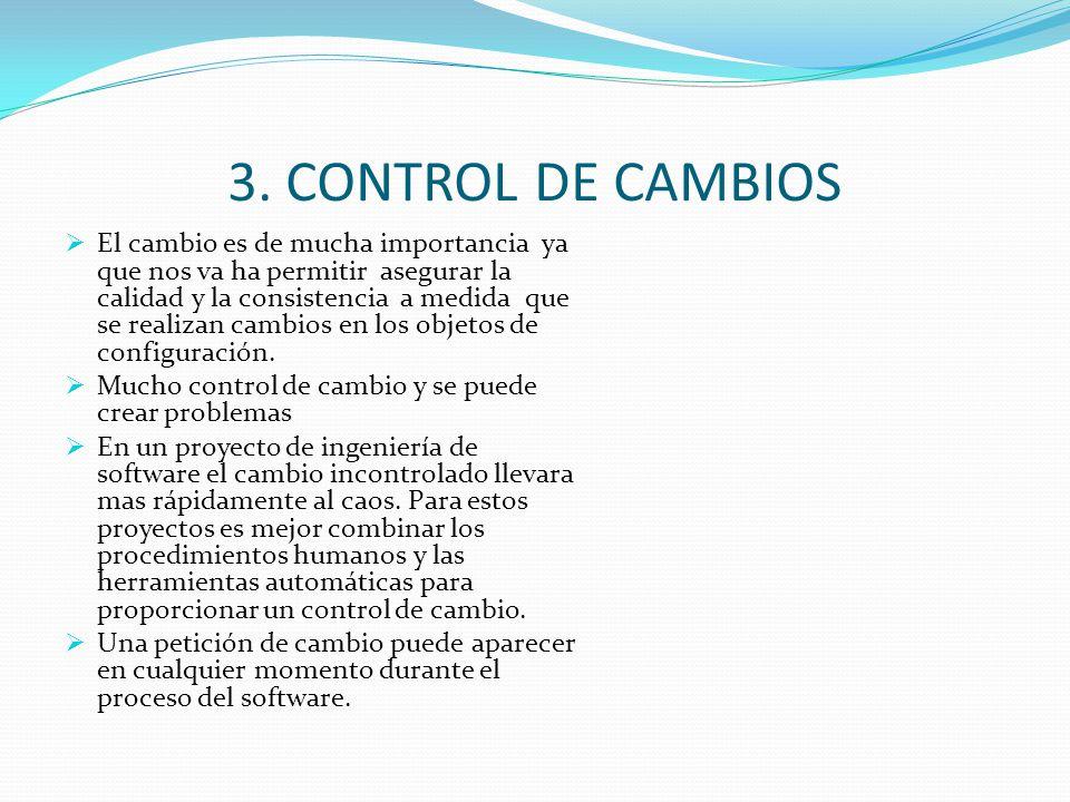 3. CONTROL DE CAMBIOS
