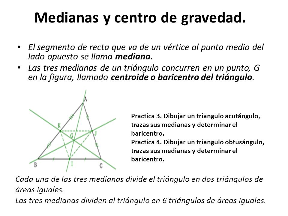 Medianas y centro de gravedad.