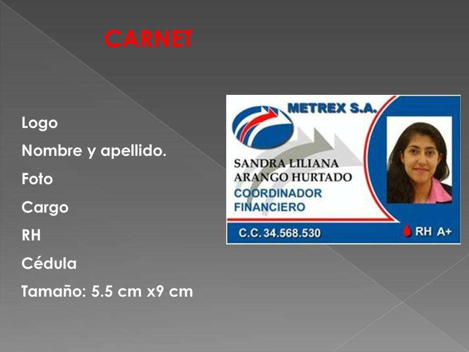 CARNET Logo Nombre y apellido. Foto Cargo RH Cédula