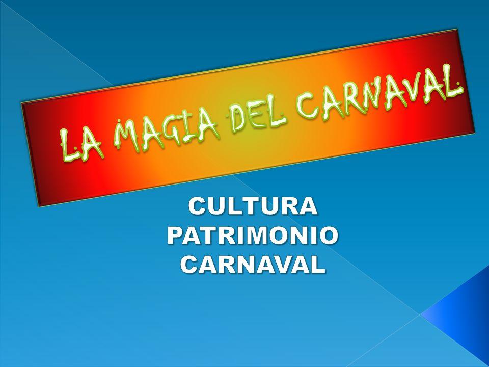 CULTURA PATRIMONIO CARNAVAL