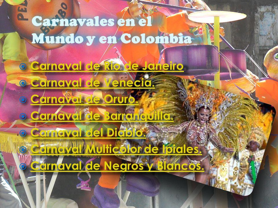 Carnavales en el Mundo y en Colombia