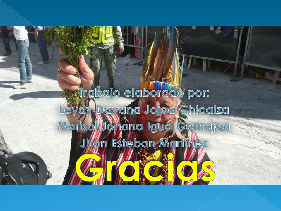 Trabajo elaborado por: Leydy Dayana Jojoa Chicaiza Marisol Johana Iguá Gomajoa Jhon Esteban Martinez