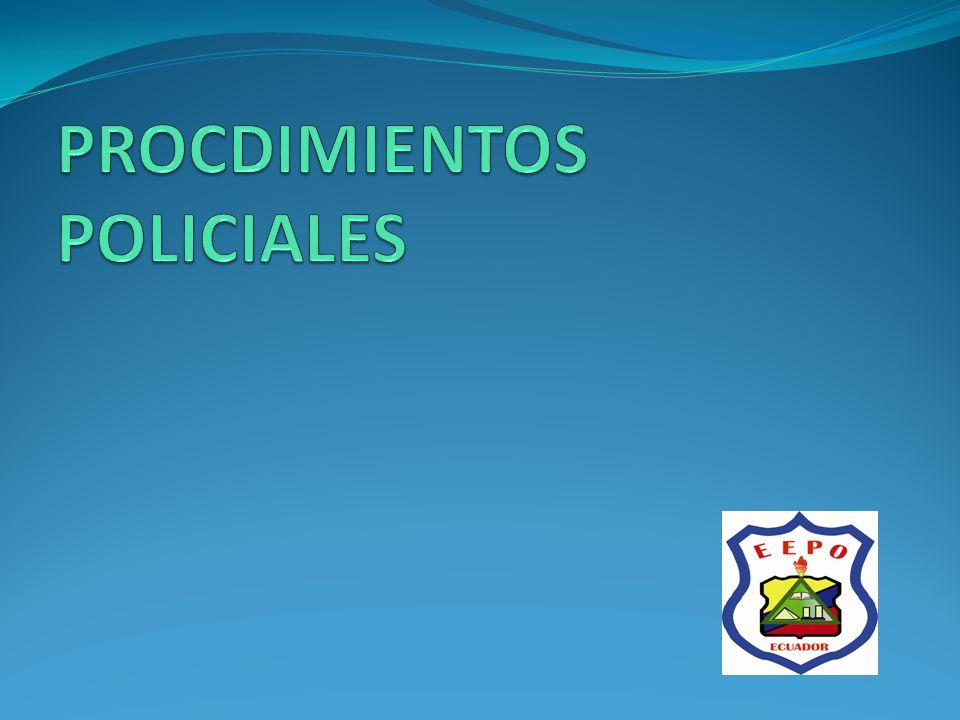 PROCDIMIENTOS POLICIALES