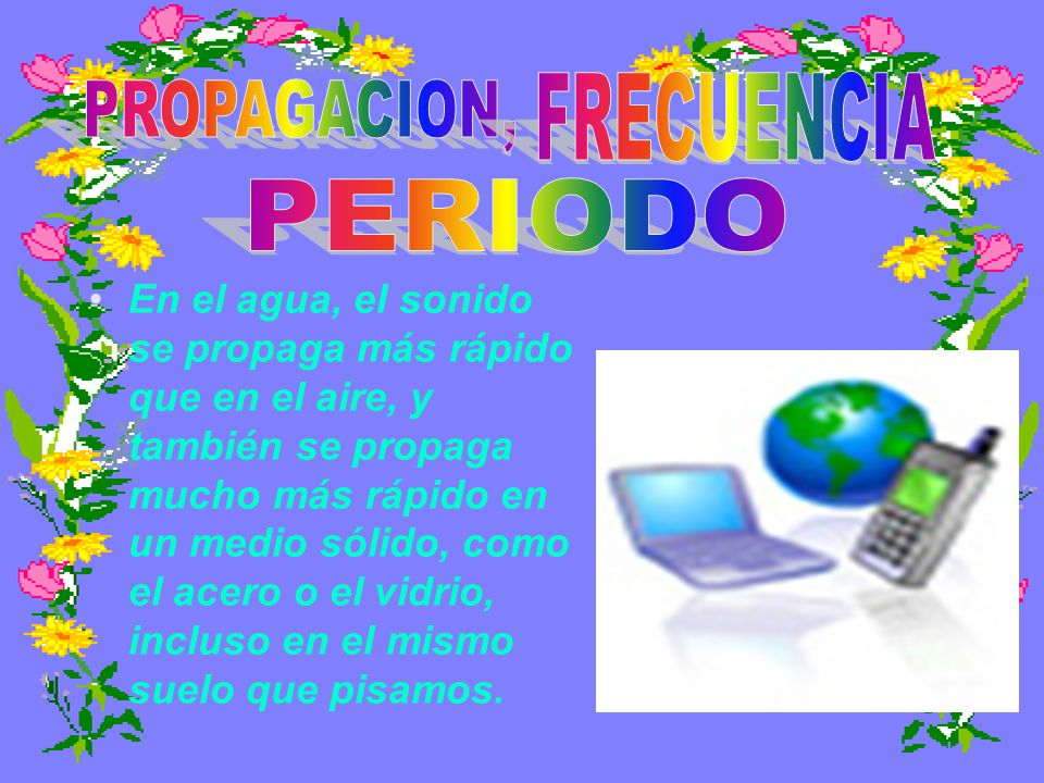 FRECUENCIA PROPAGACION, PERIODO
