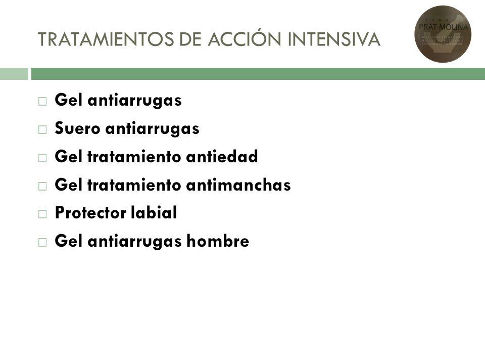 TRATAMIENTOS DE ACCIÓN INTENSIVA