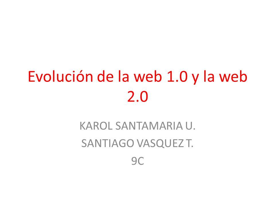 Evolución de la web 1.0 y la web 2.0