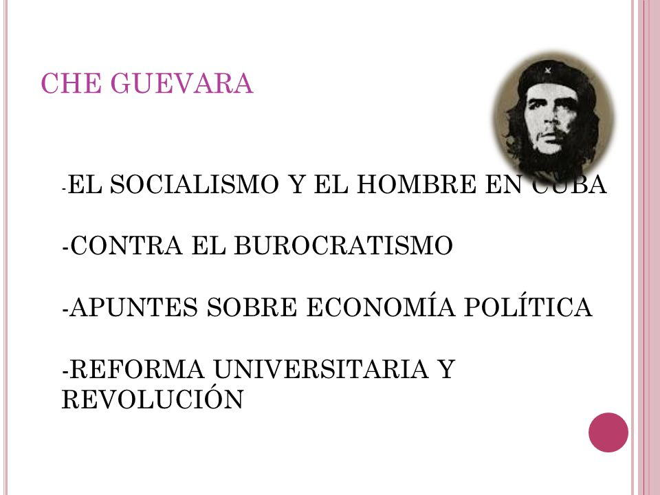 CHE GUEVARA -CONTRA EL BUROCRATISMO -APUNTES SOBRE ECONOMÍA POLÍTICA
