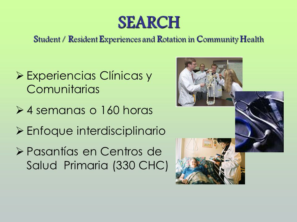 SEARCH Student / Resident Experiences and Rotation in Community Health