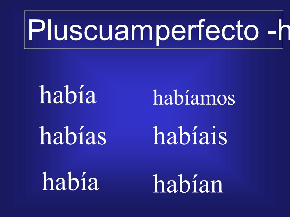 Pluscuamperfecto -had
