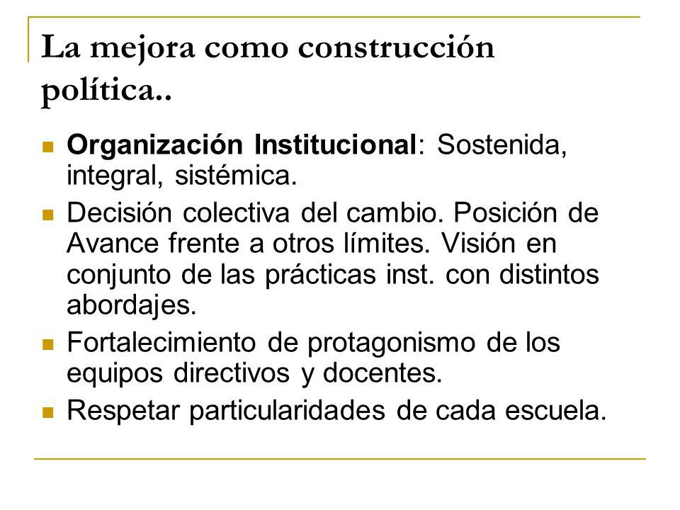 La mejora como construcción política..