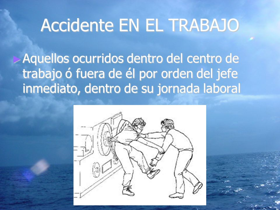 Accidente EN EL TRABAJO