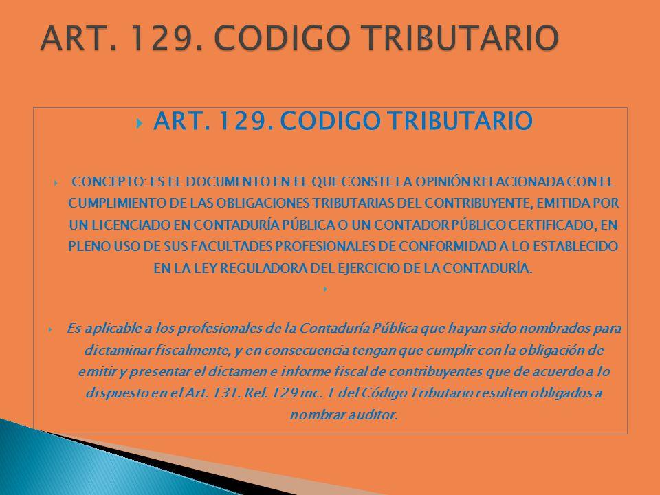ART. 129. CODIGO TRIBUTARIO ART. 129. CODIGO TRIBUTARIO