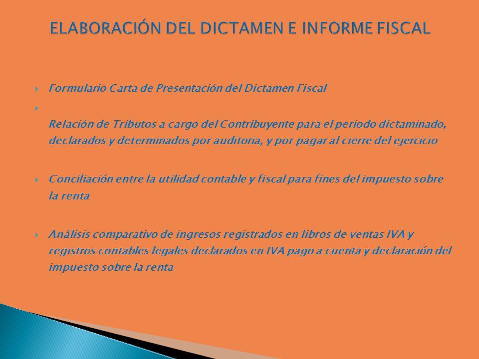 Elaboración del Dictamen e Informe Fiscal