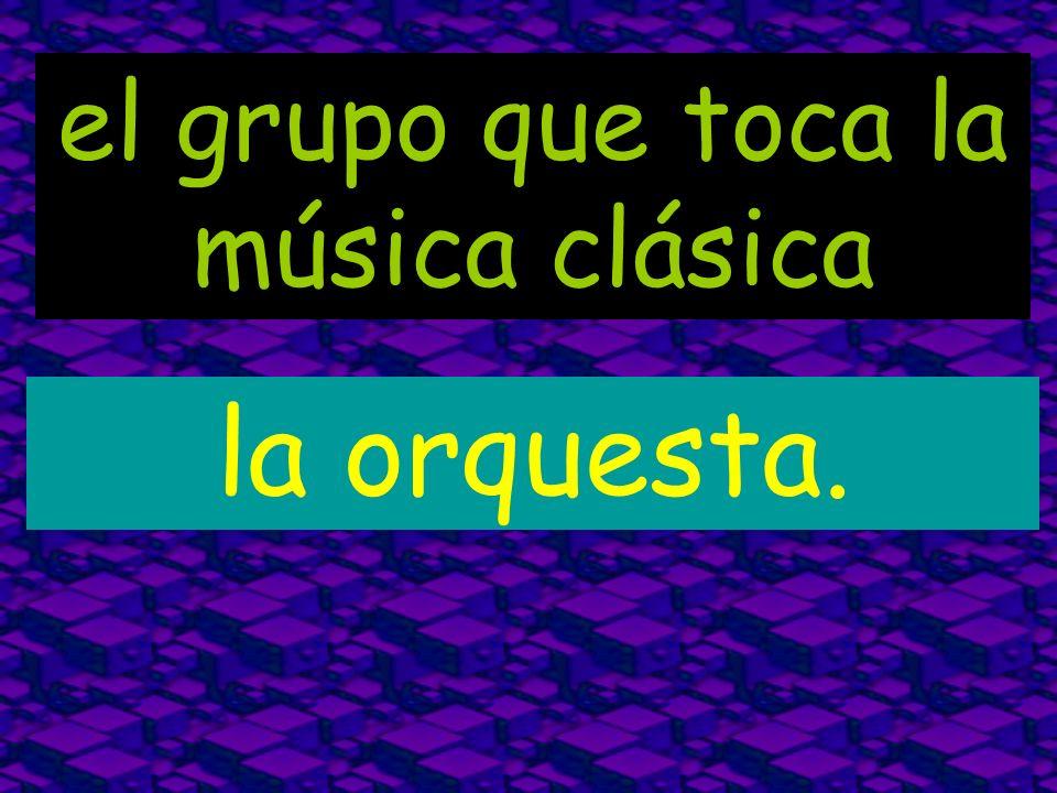 el grupo que toca la música clásica