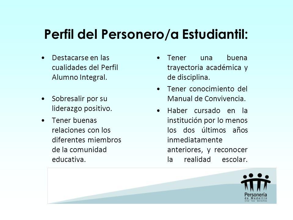 Perfil del Personero/a Estudiantil: