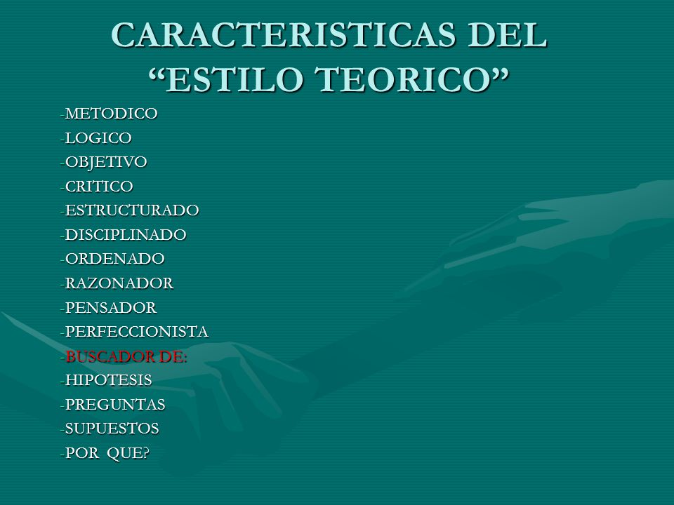 CARACTERISTICAS DEL ESTILO TEORICO