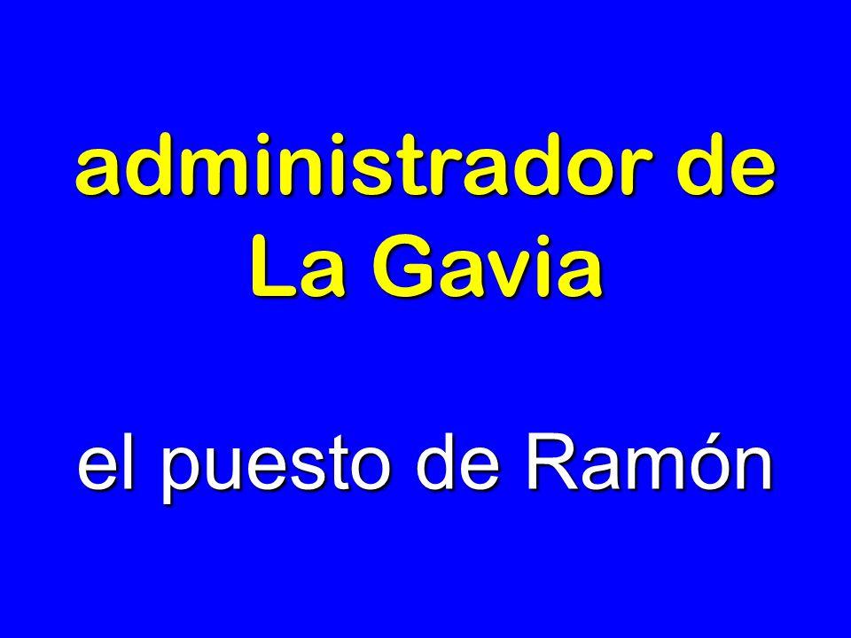administrador de La Gavia