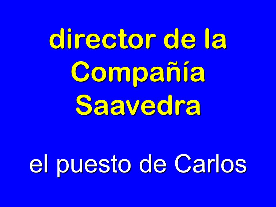 director de la Compañía Saavedra