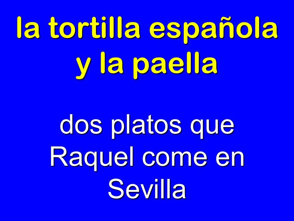 la tortilla española y la paella