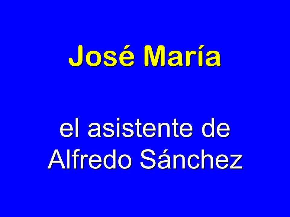 el asistente de Alfredo Sánchez
