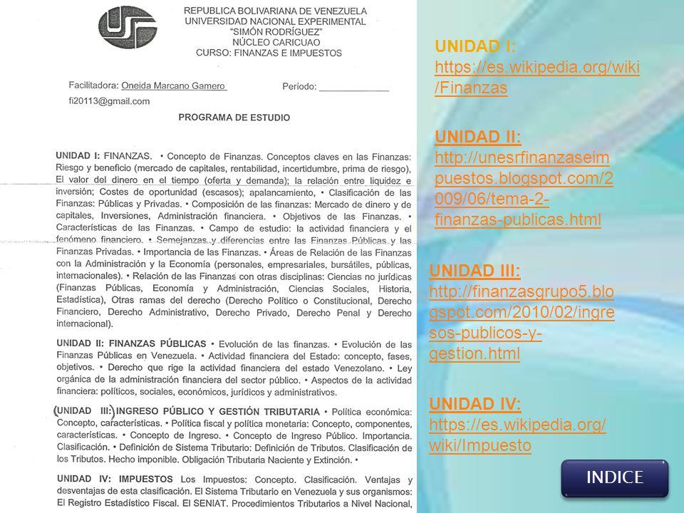 UNIDAD I: https://es.wikipedia.org/wiki/Finanzas