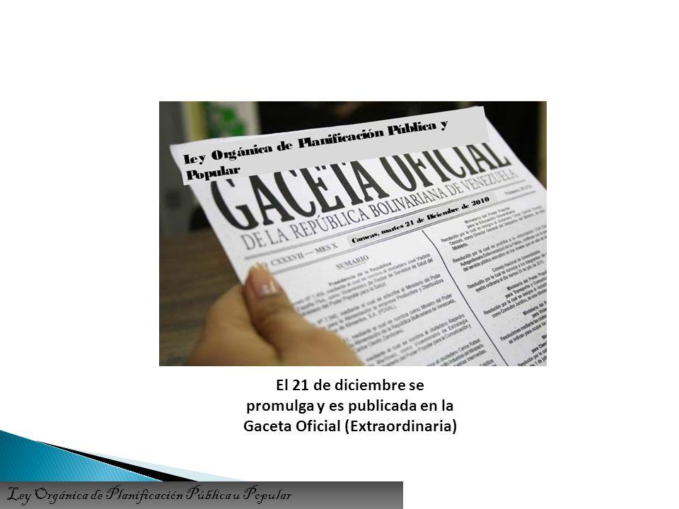 promulga y es publicada en la Gaceta Oficial (Extraordinaria)