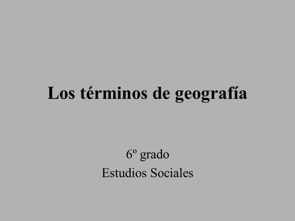 Los términos de geografía