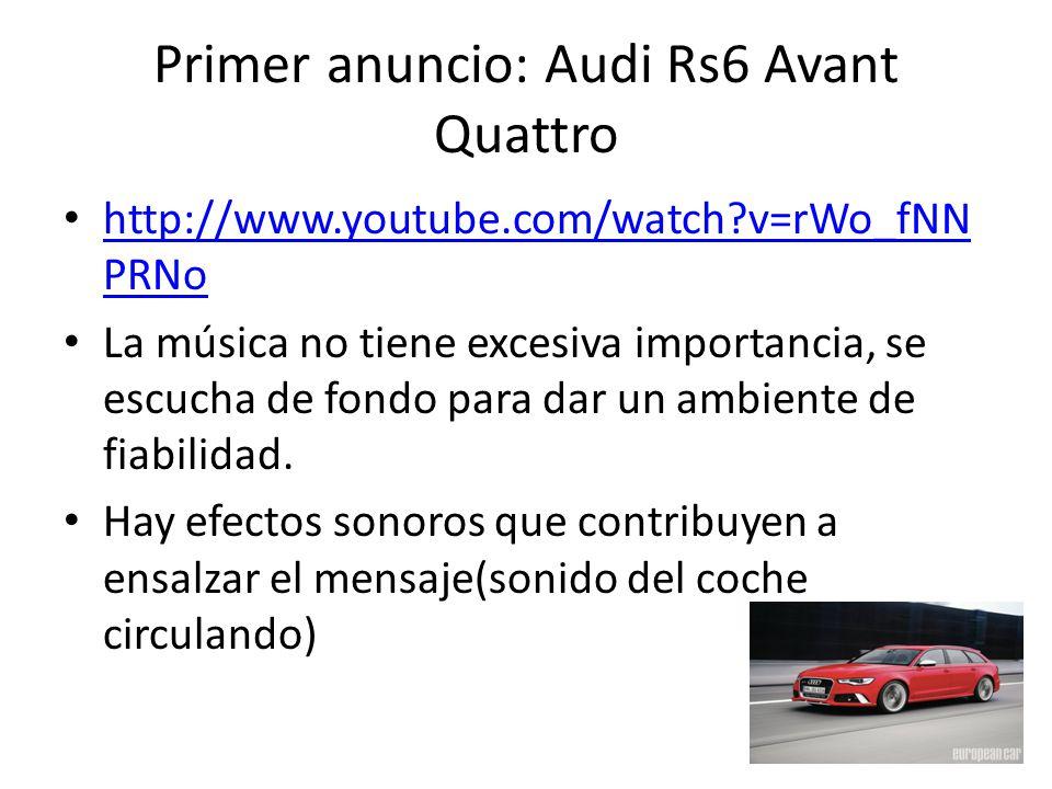 Primer anuncio: Audi Rs6 Avant Quattro