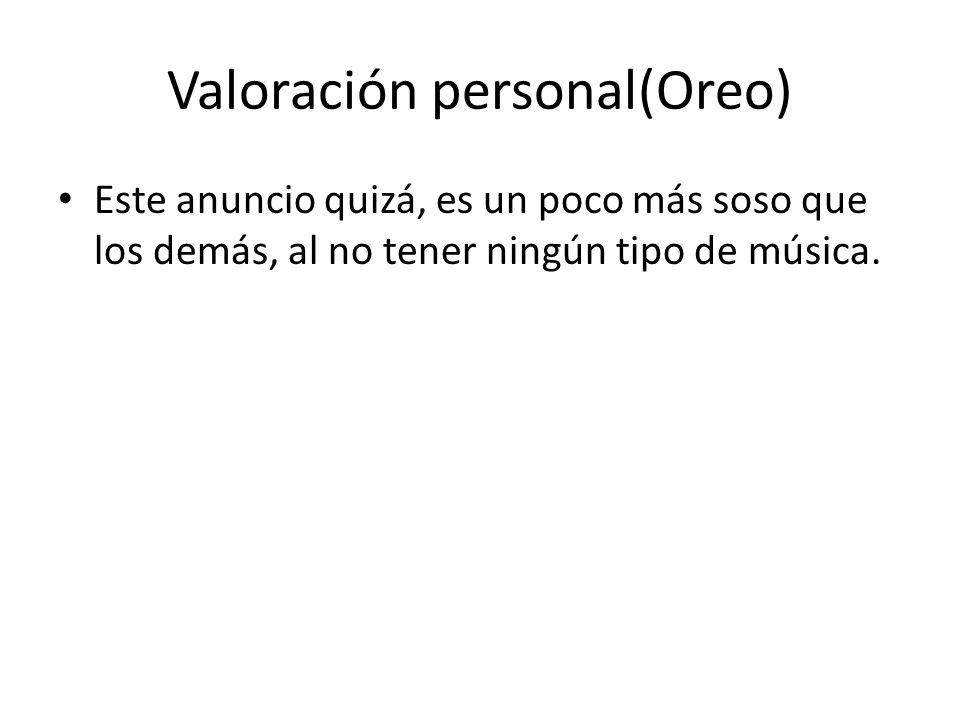 Valoración personal(Oreo)