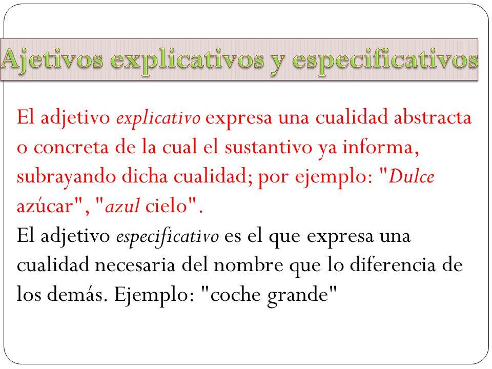 Ajetivos explicativos y especificativos