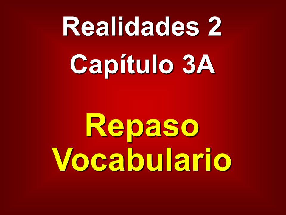 Realidades 2 Capítulo 3A Repaso Vocabulario