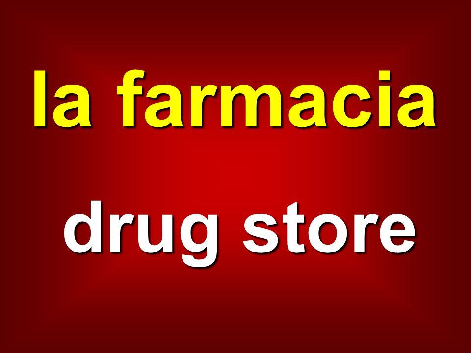 la farmacia drug store