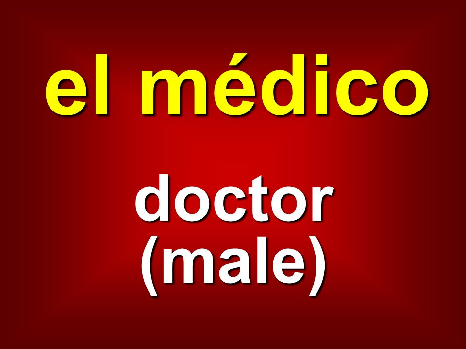 el médico doctor (male)