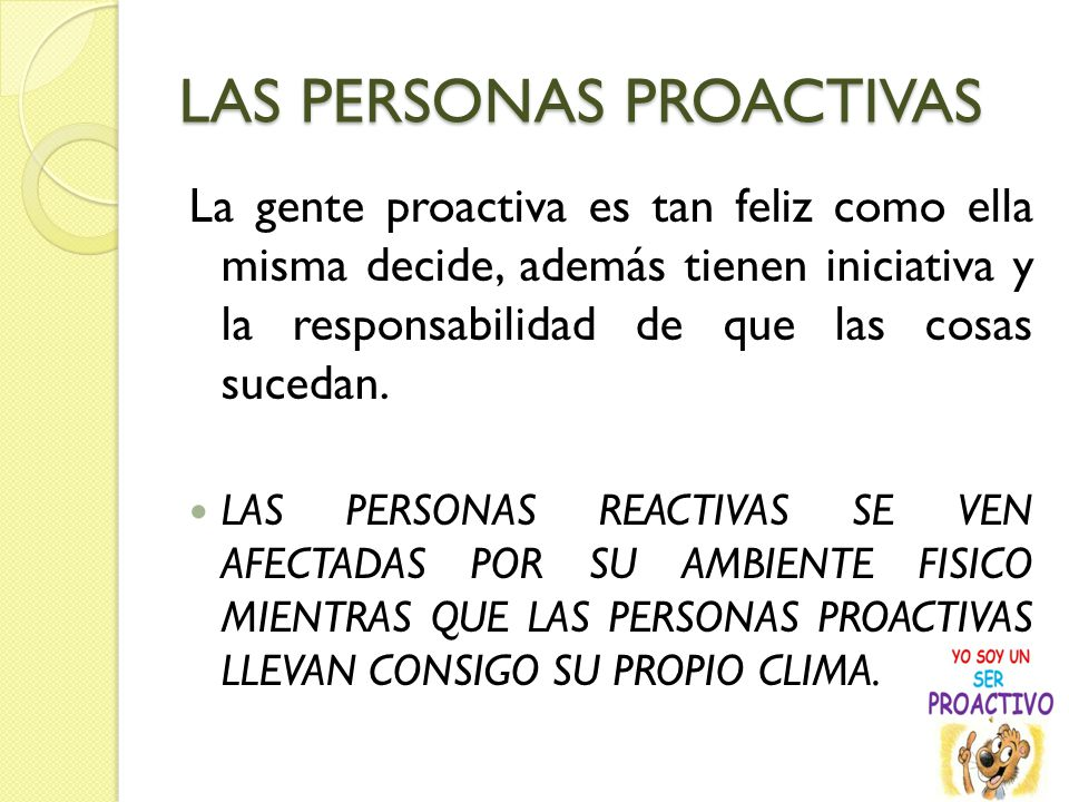 LAS PERSONAS PROACTIVAS
