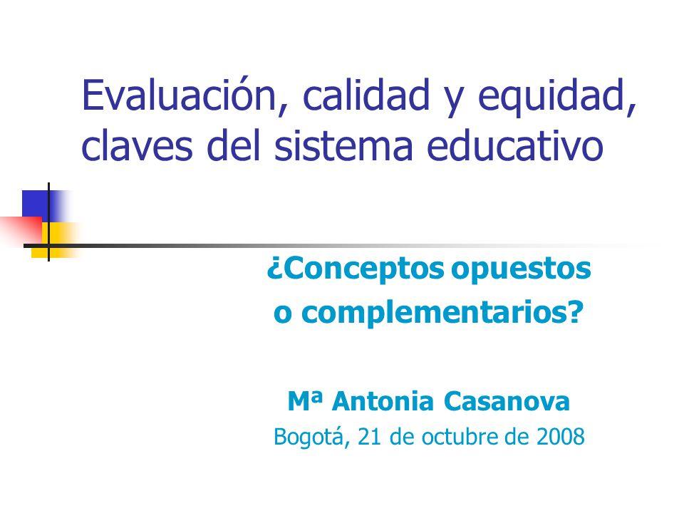 Evaluación, calidad y equidad, claves del sistema educativo