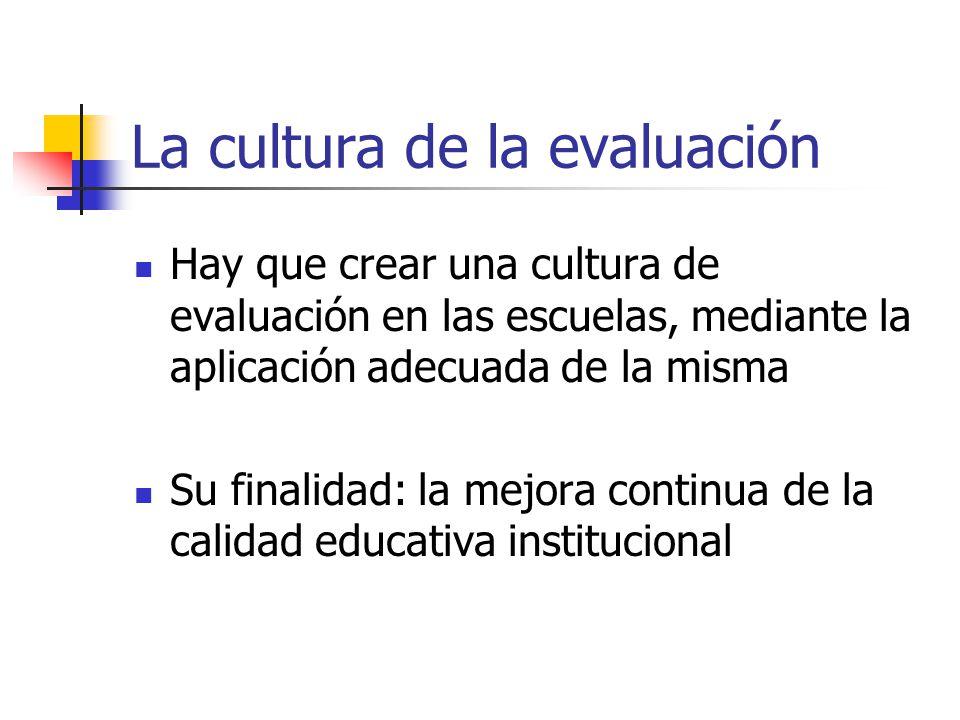 La cultura de la evaluación