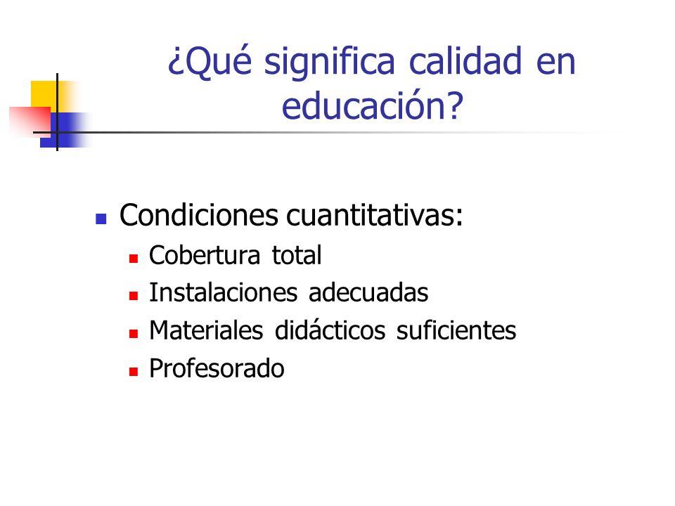 ¿Qué significa calidad en educación