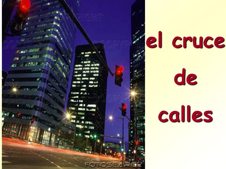 el cruce de calles